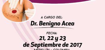 """Medellín 2017. Curso sobre """"Técnicas Oncoplásticas de la Mama"""""""